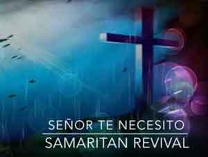 Desde Que Empezó Esta Canción, Mi Corazón Se Conmovió. – Música, Samaritan Revival