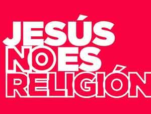 JESÚS NO ES RELIGIÓN [SoyDanielTV]