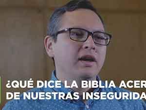 ¿Qué dice la Biblia acerca de nuestras inseguridades? | Jesús Rodríguez