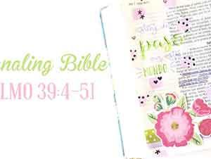 Journaling Bible Salmo 39 | Caminando Junto A Él