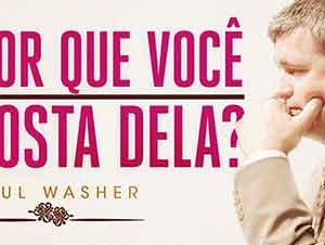 Paul Washer  Mensaje – ¿En Verdad La Amas?
