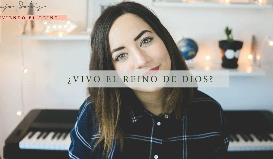 Majo Solís – ¿Estoy Viviendo El Reino De Dios?