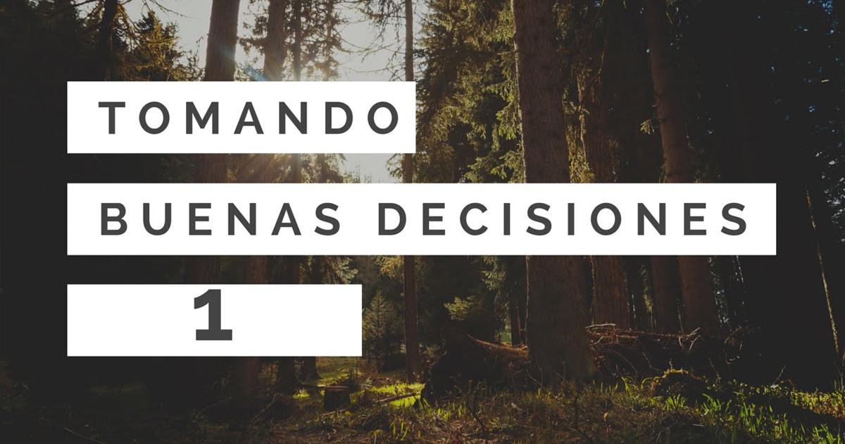 """Tres Cada Día – """"Tomando Buenas Decisiones 1"""""""